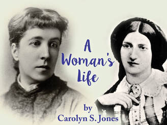 A Woman's Life - Mistral Theatre Company