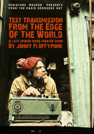 Test Transmission From the Edge of the World - Jonny Fluffypunk