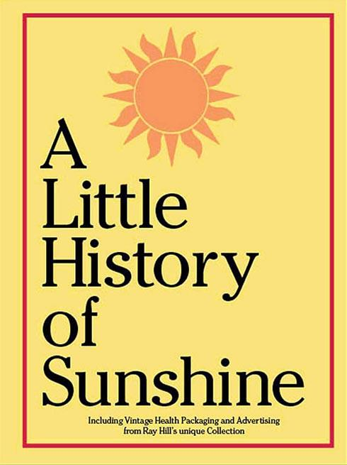 A Little History of Sunshine is available is buy from both Sunshine shops in Stroud, priced £3.50