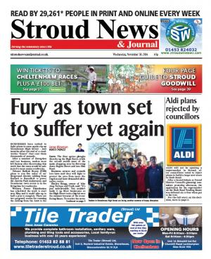 Stroud News and Journal: This week's front page – Disbelief and anger as plans are revealed to dig up Stonehouse for…