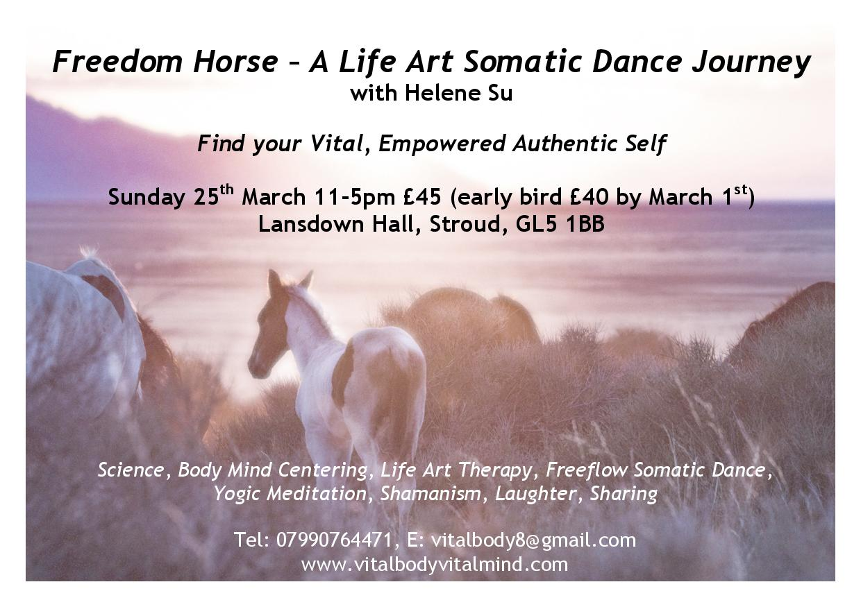 Freedom Horse -  A Life Art Somatic Dance Journey